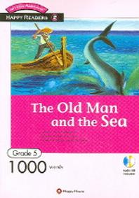 The Old Man and the Sea (1000 Words)(CD1장포함)(HAPPY READERS 5-2)