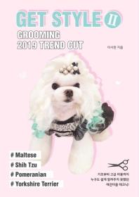 Get Style. 2: Grooming 2019 Trend Cut