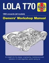 Lola T70 Owner's Workshop Manual