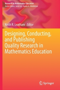 [해외]Designing, Conducting, and Publishing Quality Research in Mathematics Education