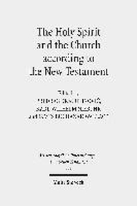 The Holy Spirit and the Church According to the New Testament