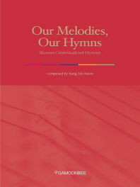 Our Melodies Our Hymns