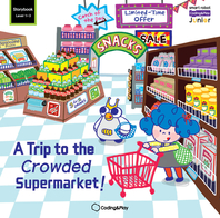 Coding Storybook Level1-3. A Trip to the Crowded Supermarket!
