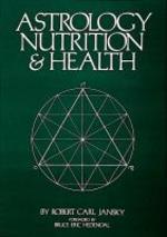 Astrology, Nutrition & Health