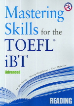 Mastering Skills for the TOEFL IBT Reading(Advanced)