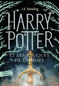 Harry Potter Et les Reliques de la Mort (Book 7)