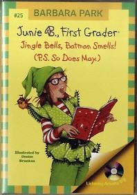 Junie B First Grader: Jingle Bells Batman Smells(CD1장포함)(Junie B First Grader 25)