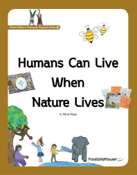 Humans Can Live When Nature Lives