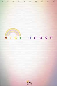 NIGI HOUSE
