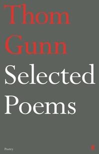 Selected Poems of Thom Gunn