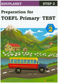 Preparation for TOEFL Primary Test Book. 2(CD2������)(Eduplanet Step 2)