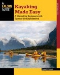 Kayaking Made Easy, 4th