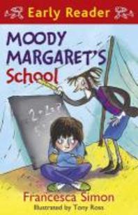 Moody Margaret's School