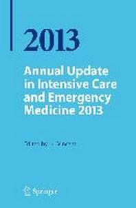 Annual Update in Intensive Care and Emergency Medicine 2013