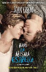 Bajo la misma estrella (The Fault in Our Stars) (Spanish Edition)