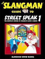 Slangman Guide to Street Speak 1