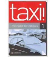 Taxi! 1 : Methode de Francais (Nouvelle edition)