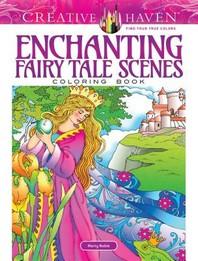 [해외]Creative Haven Enchanting Fairy Tale Scenes Coloring Book