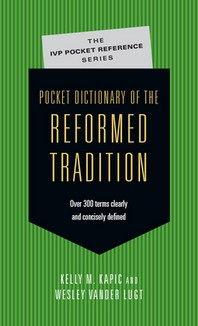 [해외]Pocket Dictionary of the Reformed Tradition (Paperback)