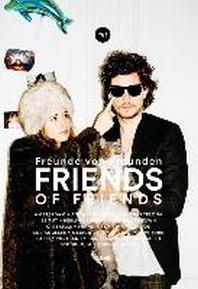 Freunde Von Freunden: Friends