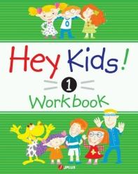 Hey Kids! 1 Workbook