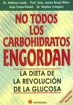 No Todos los Carbohidratos Engordan