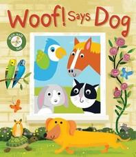 Woof! Says Dog