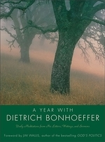 Year with Dietrich Bonhoeffer PB