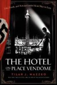 [해외]The Hotel on Place Vendome (Hardcover)