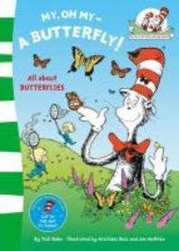[해외]My Oh My, a Butterfly. Based on the Characters Created by Dr Seuss