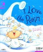 이유말하기 I LOVE THE RAIN (그림책으로 영어시작 LEVEL 3-5호)
