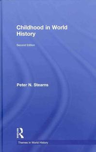 [해외]Childhood in World History (Themes in World History) (Hardcover)