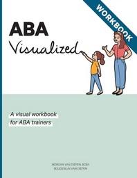 ABA Visualized Workbook