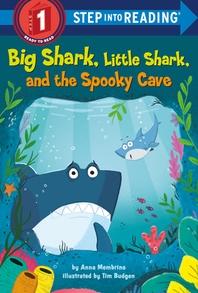 [해외]Big Shark, Little Shark, and the Spooky Cave (Library Binding)