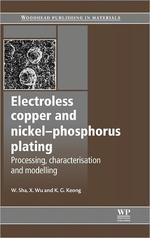 Electroless Copper and Nickel-Phosphorus Plating