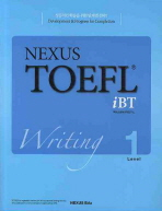 NEXUS TOEFL IBT WRITING LEVEL. 1