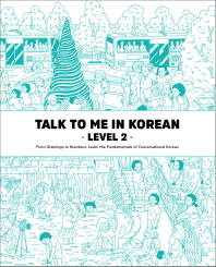 Talk To Me In Korean Level. 2
