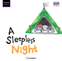 Coding Storybook Level1-4. A Sleepless Night