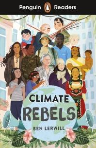 [해외]Penguin Readers Level 2: Climate Rebels (ELT Graded Reader)