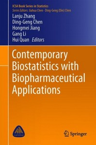 Contemporary Biostatistics with Biopharmaceutical Applications