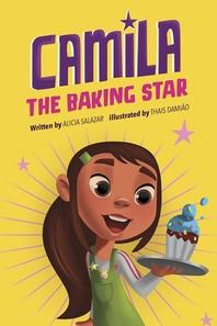 [해외]Camila the Baking Star (Hardcover)