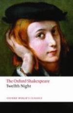 Twelfth Night (Oxford World Classics)(New Jacket)