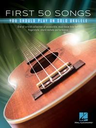 [해외]First 50 Songs You Should Play on Solo Ukulele (Paperback)