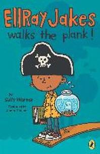 EllRay Jakes Walks the Plank!