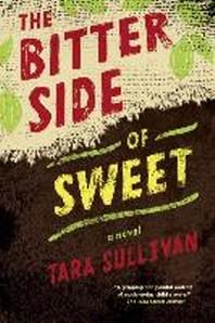 [해외]The Bitter Side of Sweet (Paperback)