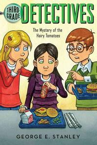 Third Grade Detectives #3 : Mystery of the Hairy Tomatoes