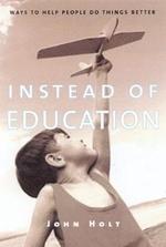 [해외]Instead of Education (Paperback)