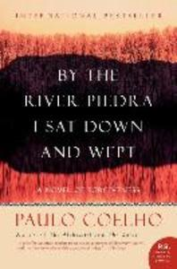 [해외]By the River Piedra I Sat Down and Wept (Paperback)