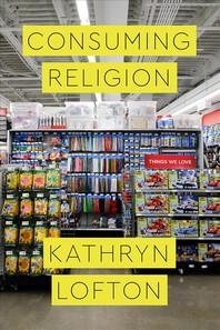 [해외]Consuming Religion