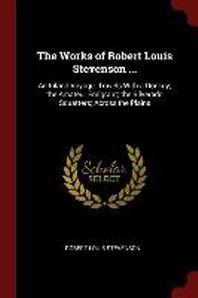 The Works of Robert Louis Stevenson ...